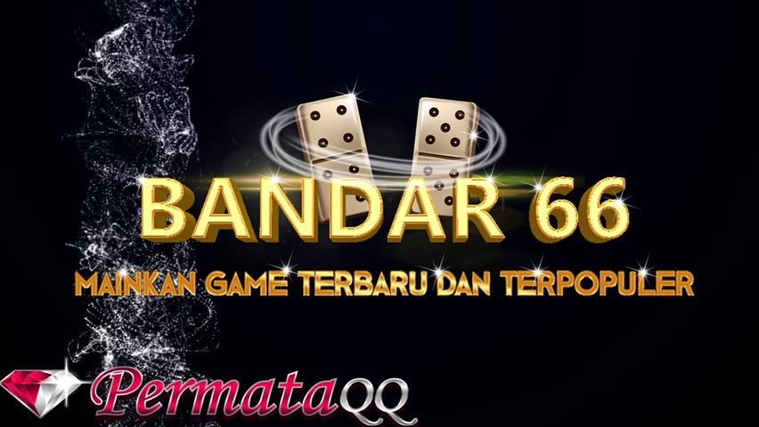 Permainan Bandar66 Online